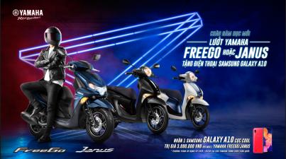 Chào năm học mới: Lướt Yamaha FREEGO hoặc JANUS – TẶNG NGAY điện thoại Samsung GALAXY A10